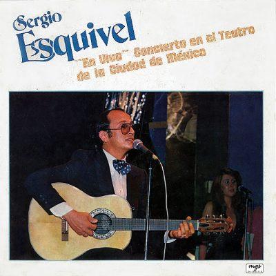 En Vivo Concierto En El Teatro De La Ciudad de México - Sergio Esquivel - Portada