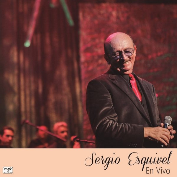 Sergio Esquivel En Vivo - Sergio Esquivel - Portada
