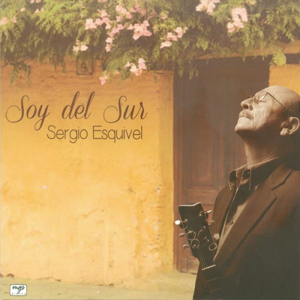 Soy del Sur - Sergio Esquivel - Portada