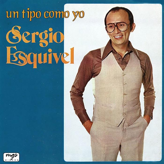 Un Tipo Como Yo Sergio Esquivel 1979