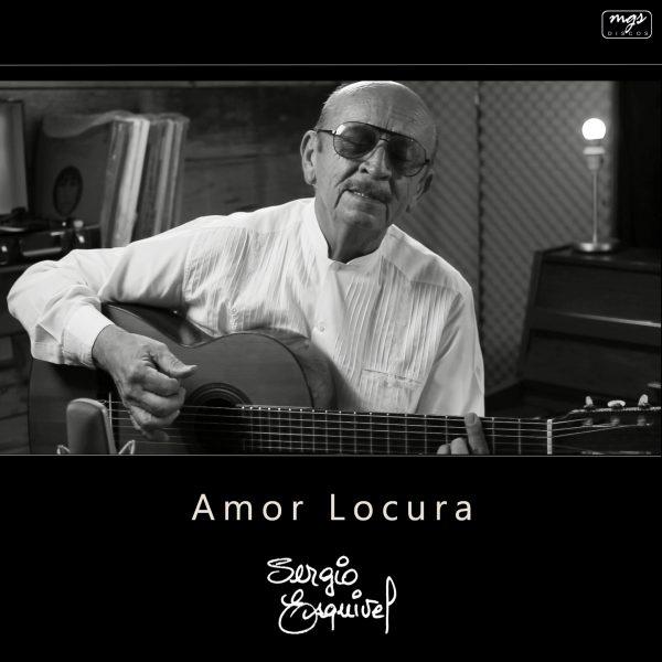 Amor Locura - Sergio Esquivel - Portada