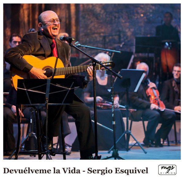 Devuelveme la Vida - Sergio Esquivel - Portada