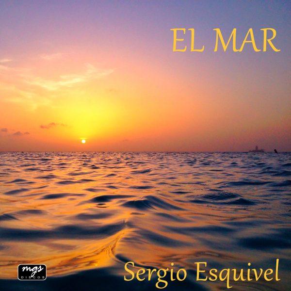 El Mar - Sergio Esquivel - Portada