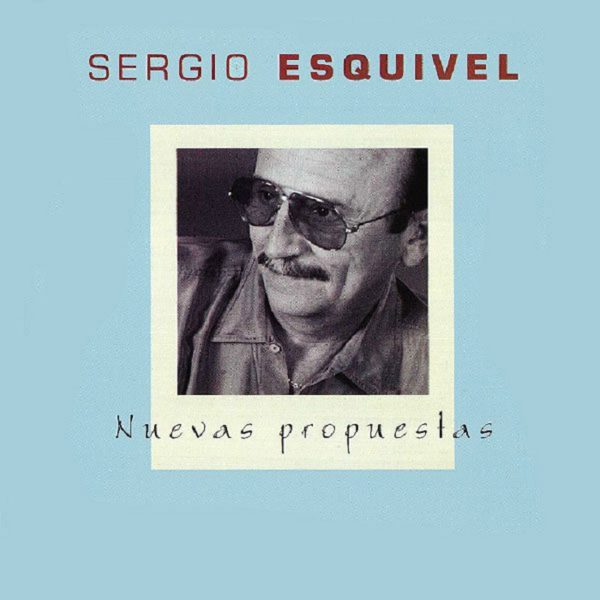Nuevas-Propuestas-Sergio-Esquivel-Portada